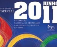 Programação oficial do Centenário da Assembléia de Deus do Brasil é  lançada. Baixe aqui gratuitamente