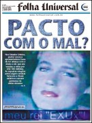 "Igreja Universal é condenada a pagar R$ 150 mil a Xuxa por afirmar que tinha ""pacto com diabo"""