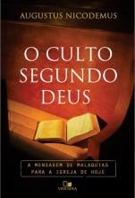 """Augustus Nicodemus lamenta esfriamento da igreja evangélica brasileira e critica teologia da prosperidade em seu novo livro, """"O Culto Segundo Deus"""""""