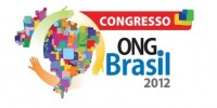 Congresso ONG Brasil 2012 reunirá mais de 500 entidades de ação social e especialistas no setor