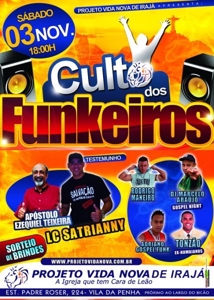 """Cartaz de divulgação de uma edição do """"Culto dos Funkeiros"""", realizado pelo Projeto Vida Nova de Irajá"""