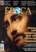 Grupo Globo investe em programação sobre história de Cristo com especial no Globo Reporter e capa da Revista Época falando de Jesus
