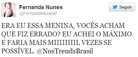 Fernanda também usou o Twitter para protestar