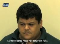 """Cantor gospel preso por abusar sexualmente da filha adolescente diz à Polícia que quer """"pagar pelos erros"""""""