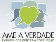 """""""Ame a Verdade"""": Evangélicos brasileiros preparam vigília como parte de movimento mundial contra a corrupção"""